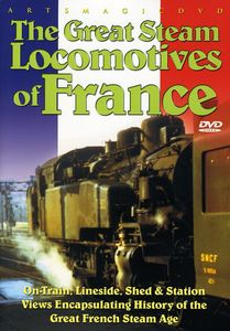 The Great Steam Locomotives of France