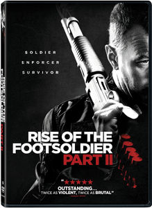 Rise of the Footsoldier, Part II