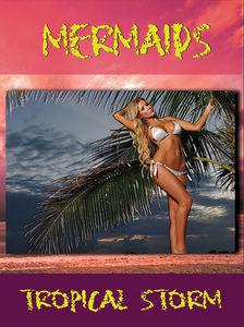 Mermaids: Tropical Storm