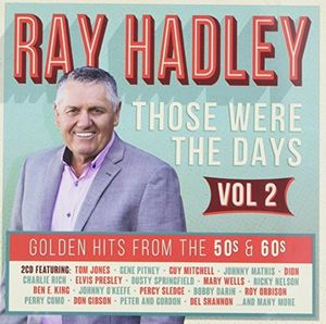 Ray Hadley - Those Were The Days: Golden Hits From The 50S & 60SVolume 2 /  Various [Import]