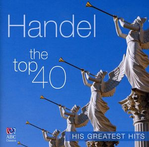 Handel Top 40 Greatest Hits /  Various