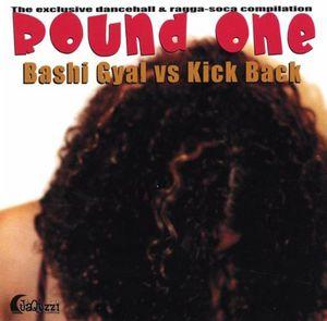 Bashi Gyal Vs Kick Back