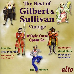 Very Best of Vintage Gilbert & Sullivan