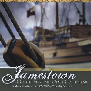 Jamestown: On the Edge of a Vast Continent