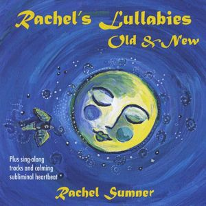 Rachel's Lullabies Old & New