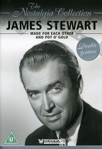 James Stewart: Made for Each Other /  Pot 'O Gold