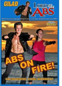 Gilad: Lord of the Abs - Abs on Fire