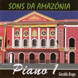 Piano 1: Sons Da Amazonia [Import]