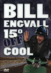 Bill Engvall: 15 Degrees Off Cool