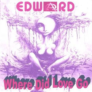 Where Did Love Go