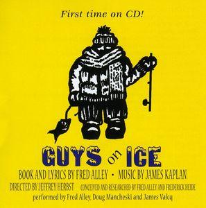 Guys on Ice the Ice Fishing Musical /  O.C.R.