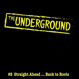 Underground: #2 Straight Aheadback to Roots /  Various