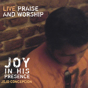 Joy in His Presence