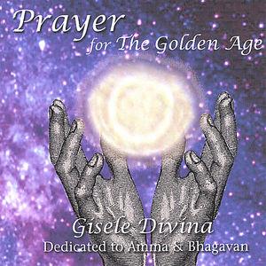 Prayer for the Golden Age