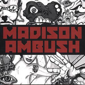 Madison Ambush
