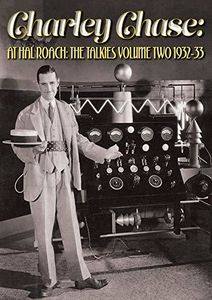 Charley Chase: At Hal Roach: Talkies Volume Two 1932-33