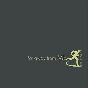 Durbin, Gary : Far Away from Me