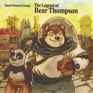 Legend of Bear Thompson