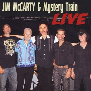 Jim McCarty & Mystery Train (Live)