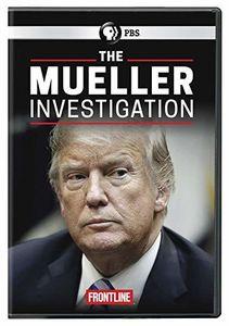 FRONTLINE: The Mueller Investigation