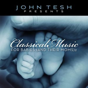 Classical Music for Babies (& Their Moms) 2