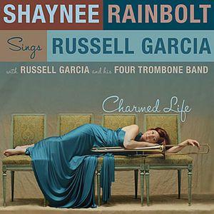 Charmed Life: Sings Russell Garcia