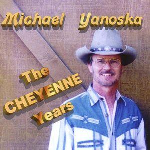 Cheyenne Years
