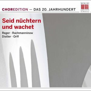 Seid Nuchtern Und Wachet: Music 20th Century /  Various