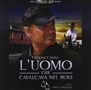 L'Uomo Che Cavalcava Nel Buio (Riding the Dark) (Original Soundtrack)