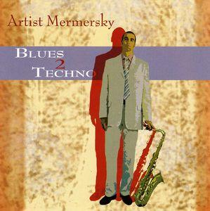 Blues 2 Techno