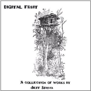 Digital Fruit a Collection of Works By Jeff Spitza