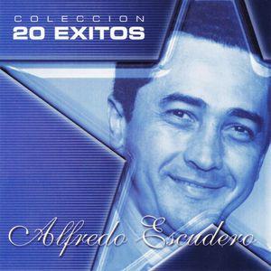 Coleccion: 20 Exitos de Alfredo Escudero