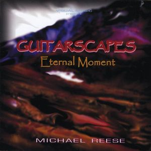 Guitarscapes/ Eternal Moment