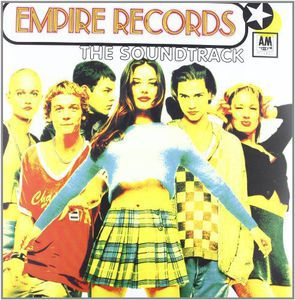 Empire Records (Original Soundtrack)