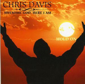 Awesome God Here I Am