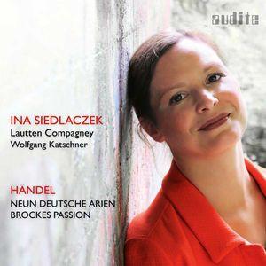 Handel: Neun Deutsche Arien & Brockes-Passion