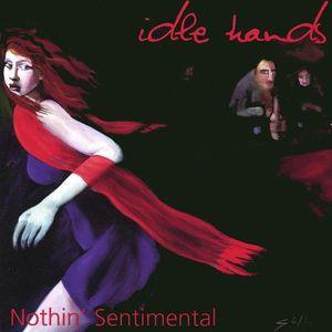 Nothin Sentimental