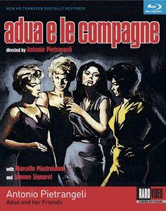 Adua and Her Friends (Adua e le Compagne)