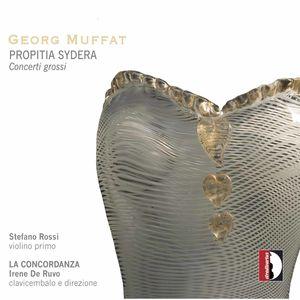 Propitia Sydera & Concerti Grossi