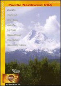 Globe Trekker: Pacific Northwest USA (Wa & or)