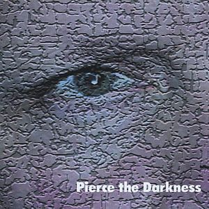 Pierce the Darkness