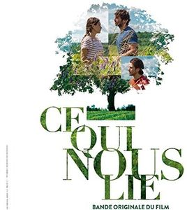 Ce Qui Nous Lie (Back To Burgundy) (Original Soundtrack) [Import]