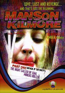 Manson Kilmore: The Night Caller of Coal Miners Holler