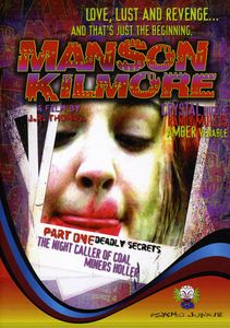 Manson Kilmore: The Night Caller of Coal Miners Holler