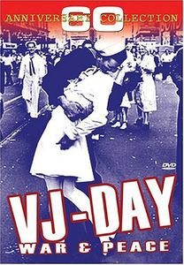 VJ Day: War & Peace