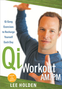 Qi Workout Am /  Pm