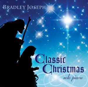 Classic Christmas: Bradley Joseph
