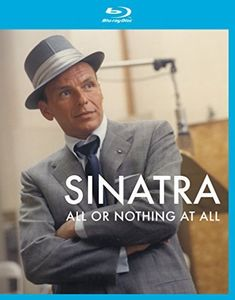 Frank Sinatra: All or Nothing at All