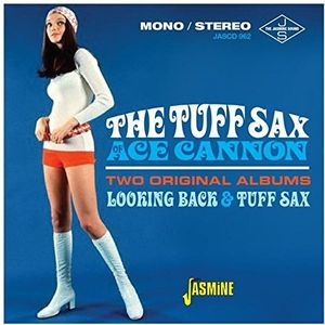 Tuff Sax Of Ace Cannon: Two Original Albums [Import]