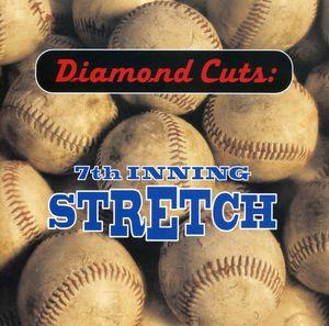 Diamond Cuts: 7th Inning Stretch /  Various